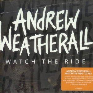 Andrew Weatherall - Watch The Ride - Harmless - HURTCD076