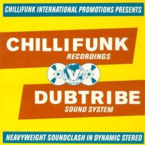 Dubtribe Sound System - Chillifunk Recordings V Dubtribe Sound System - Chillifunk Records - CFCD 007, Chillifunk Records - CFCD007-1, Chillifunk Records - CFCD007-2