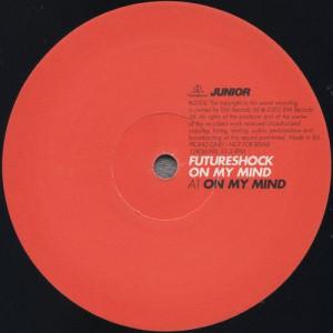 Futureshock - On My Mind - Parlophone - 12RDJ6595