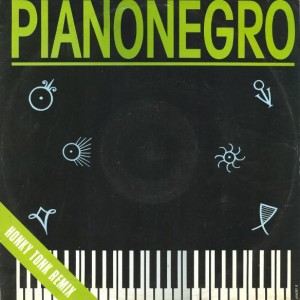 Pianonegro - Pianonegro (Honky Tonk Remix) - Epic - 656081 8