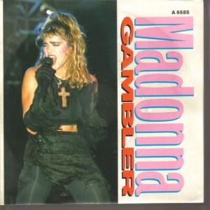 Madonna - Gambler - Geffen Records - A 6585