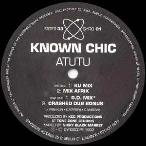 Known Chic - Atutu - Gyroscope Records - GYRO 01