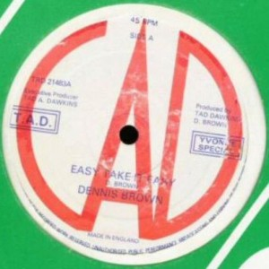 Dennis Brown - Easy Take It Easy - Tad's Record - TRD 21483
