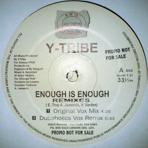 Y-Tribe - Enough Is Enough (Remixes) - Northwest10 Records - NORTH T 21