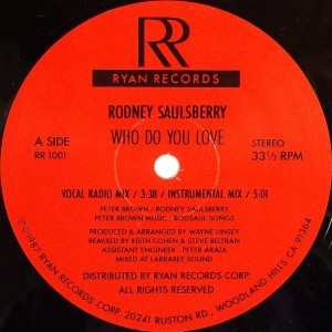 Rodney Saulsberry - Who Do You Love - Ryan Records - RR 1001