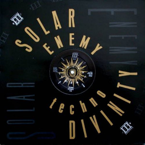 Solar Enemy - Techno Divinity - Third Mind Records - TMS 49