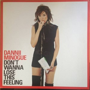 Dannii Minogue - Don't Wanna Lose This Feeling - London Records - LONX 478, London Records - 5046666530