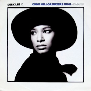 Dee C. Lee - Come Hell Or Waters High - CBS - TA 6869, CBS - TA6869