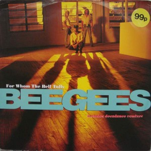Bee Gees - For Whom The Bell Tolls - Polydor - PZ 299, Polydor - 859 961-1