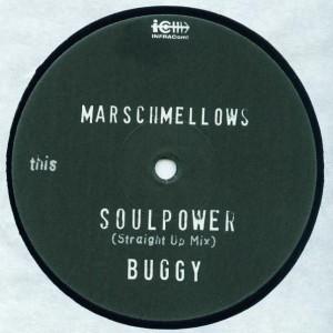 Marschmellows - Soulpower - INFRACom! - IC 033-1