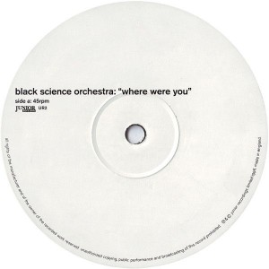 Black Science Orchestra - Where Were You - Junior Boy's Own - UR2