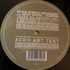 Black Science Orchestra - Keep On Keepin' On - Afro Art - TART004
