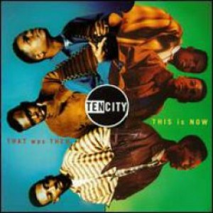 Ten City - That Was Then, This Is Now - Columbia - C 57183