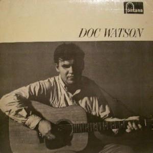 Doc Watson - Doc Watson - Fontana - TFL 6045