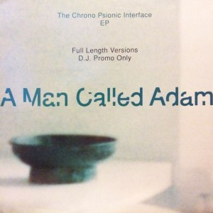 A Man Called Adam - The Chrono Psionic Interface EP - Big Life - AMCA Promo 3