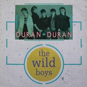 Duran Duran - The Wild Boys - Parlophone - 12 DURAN 3