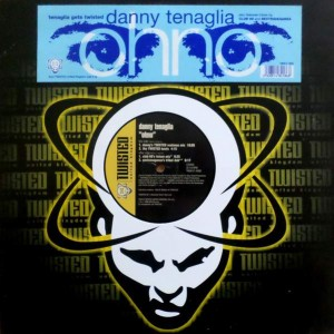 Danny Tenaglia - Ohno - Twisted United Kingdom - TWUK12-10002