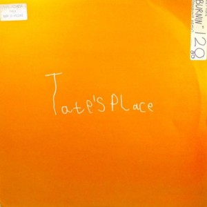 Tate's Place - Burnin' - Dynamite Joint Recordings - DYN002