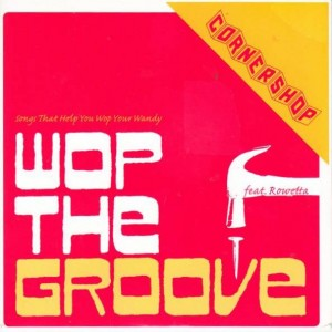 Cornershop - Wop The Groove - Rough Trade - RTRADS273
