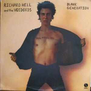 Richard Hell & The Voidoids - Blank Generation - Sire - 9103 327, Sire - 9103-327
