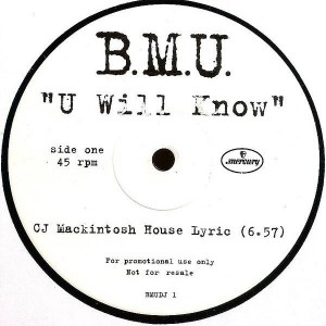 B.M.U. - U Will Know - Mercury - BMUDJ 1
