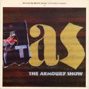 The Armoury Show - We Can Be Brave Again (Extended Version) - Parlophone - 12R6087