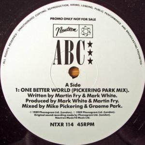 ABC - One Better World (Pickering Park Mix) - Neutron Records - NTXR 114, Phonogram - NTXR 114