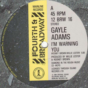 Gayle Adams - I'm Warning You - 4th & Broadway - 12 BRW  16