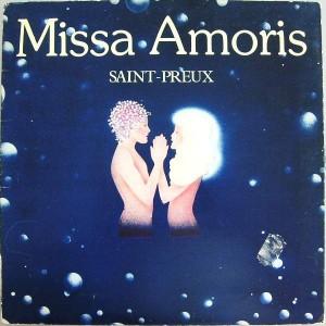 Saint-Preux - Missa Amoris - Héloïse Disques - HEL 67096, Héloïse Disques - HEL 67.096