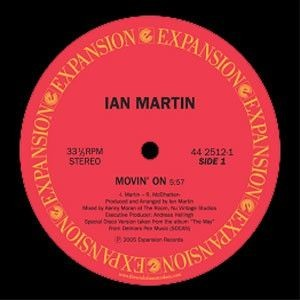 Ian Martin - Movin' On / Brother / Family - Expansion - 44 2512-1