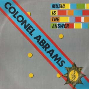 Colonel Abrams - Music Is The Answer - PRT - 12P 336