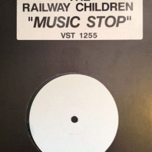 The Railway Children - Music Stop - Virgin - VST 1255