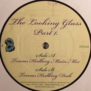 Tomas Hedberg - The Looking Glass - Part 1 - Pieces Of Eight - POE008