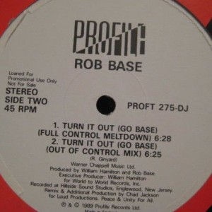 Rob Base - Turn It Out (Go Base) - Profile Records - PROFT 275-DJ