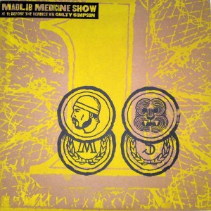 Madlib With Guilty Simpson - Before The Verdict - Madlib Invazion - MMS001
