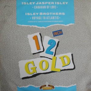 Isley Jasper Isley / The Isley Brothers - Caravan Of Love / Voyage To Atlantis - Old Gold - OG 4076