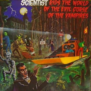 Scientist - Scientist Rids The World Of The Evil Curse Of The Vampires - Greensleeves Records - GREL 25