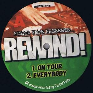 Pistol Pete - Rewind! - Not On Label - REWIND-0768