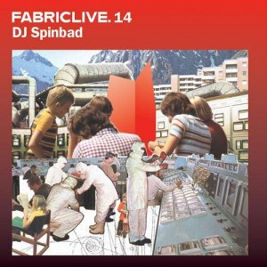 DJ Spinbad - FabricLive. 14 - Fabric - Fabric28