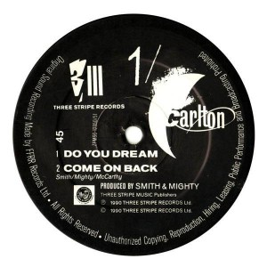 Carlton - Do You Dream - Three Stripe Records - SNMXDJ 1