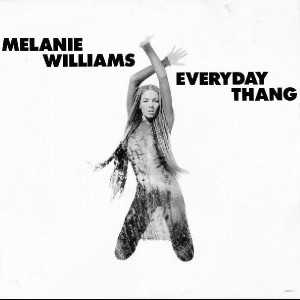 Melanie Williams - Everyday Thang - Columbia - 660471 8