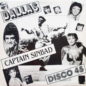 Captain Sinbad - Dallas / Dynasty - Mab Records International - MAB005