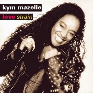 Kym Mazelle - Love Strain - Syncopate - 12SY 30