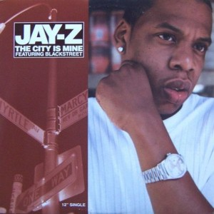 Jay-Z - The City Is Mine - Roc-A-Fella Records - 314 568 593-1