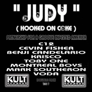 C12 - Judy (Hooked On Coke) - Kult Records - TUNCH 17