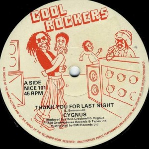Cygnus - Thank You For Last Night / Silhouettes - Cool Rockers - NICE 101