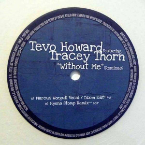 Tevo Howard Feat. Tracey Thorn - Without Me (Remixes) - Rebirth - REB050R