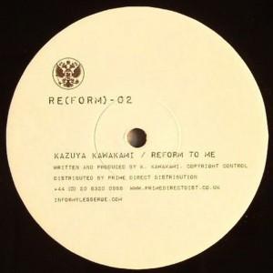 Kazuya Kawakami - Reform To Me - RE(FORM) - RE(FORM)-02
