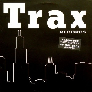 Joey Beltram / Adonis - Flashcube / No Way Back - Trax Records - TRX-BTB004, Trax Records - TRXBTB004