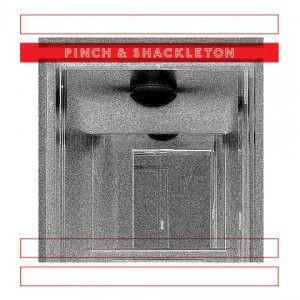 Pinch & Shackleton - Pinch & Shackleton - Honest Jon's Records - HJRLP59